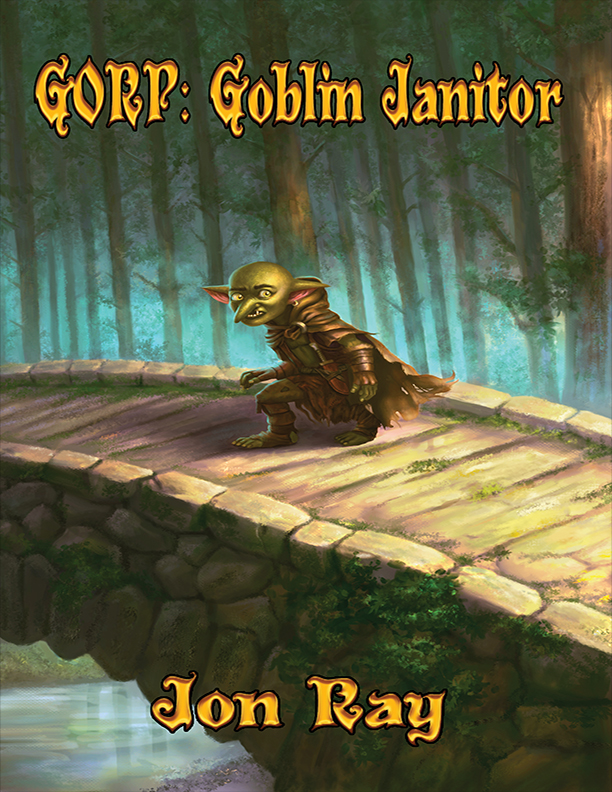 Gorp 1: Goblin Janitor